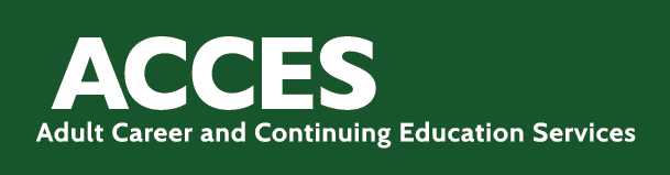 ACCESS - Adult Career and Continuing Education Services